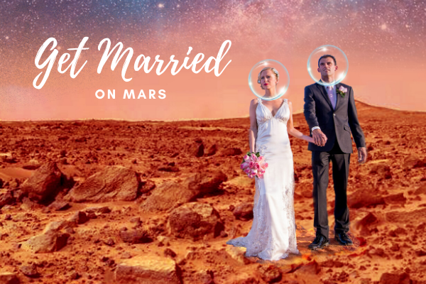 Wedding on Mars | Get Married on Mars for FREE